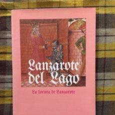 Libros: LANZAROTE DEL LAGO (NOVELA FANTÁSTICA). Lote 291211283