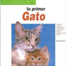 Libros: TU PRIMER GATO - HISPANO EUROPEA 1993. Lote 291597813