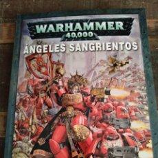 Libros: LIBRO WARHAMMER 40.000 ÁNGELES SANGRIENTOS. Lote 292584293