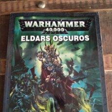 Libros: LIBRO WARHAMMER 40.000 ELDARS OSCUROS. Lote 292587108