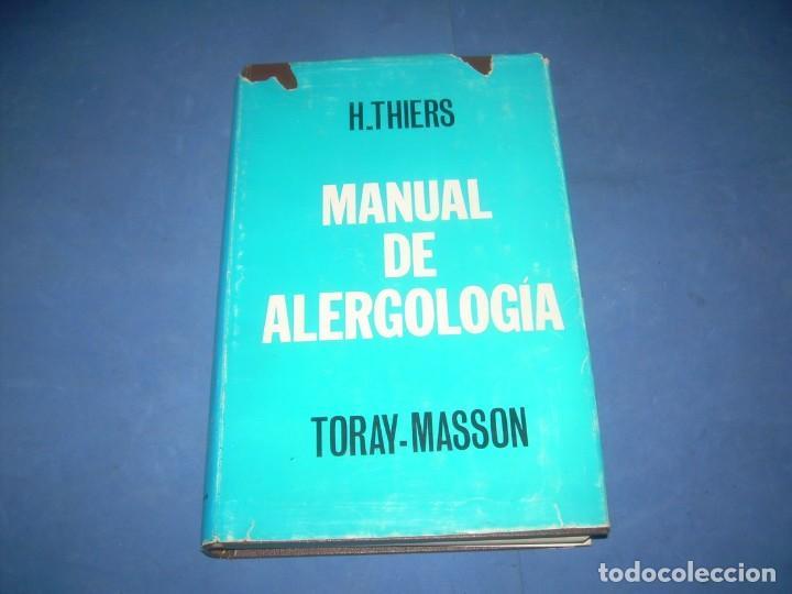 MANUAL DE ALERGOLOGÍA. THIERS. TORAY-MASSON 1966. LIBRO MEDICINA ALERGIAS (Libros sin clasificar)