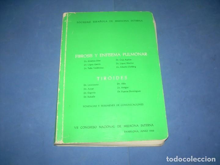 FIBROSIS Y ENFISEMA PULMONAR-TIROIDES. SOCIEDAD MEDICINA INTERNA. PONENCIAS VII CONGRESO. PAMPLONA 1 (Libros sin clasificar)