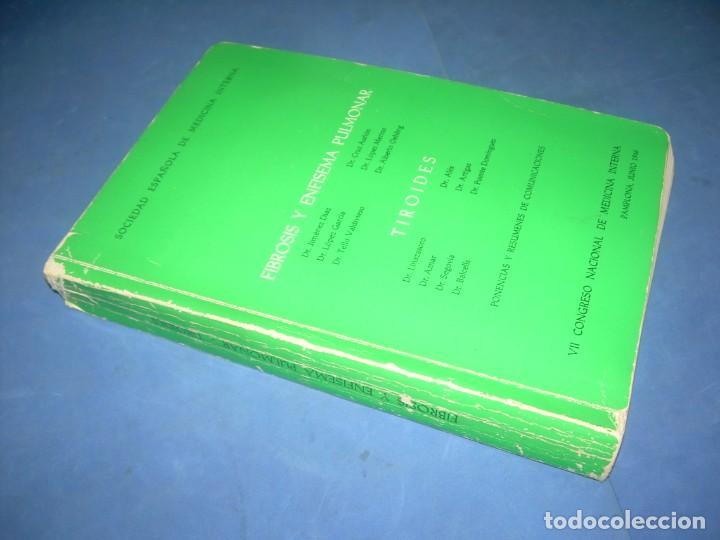 Libros: FIBROSIS Y ENFISEMA PULMONAR-TIROIDES. SOCIEDAD MEDICINA INTERNA. PONENCIAS VII CONGRESO. PAMPLONA 1 - Foto 6 - 293676503