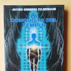 Libros: LA CONQUISTA DEL TEMPLO - JACOBO GRINBERG-ZYLBERBAUM. Lote 293714803