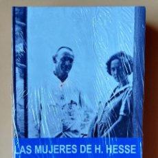 Libros: LAS MUJERES DE HERMANN HESSE. LA EXTRAÑA RELACIÓN DEL AUTOR DE SIDDHARTA CON SUS MUJERES - BÄRBEL RE. Lote 293714878