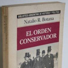Libros: EL ORDEN CONSERVADOR - BOTANA, NATALIO R.. Lote 293742608