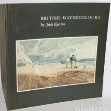 Libros: BRITISH WATERCOLOURS - EGERTON, JUDY. Lote 293742703