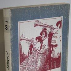 Libros: ¡AQUÍ... ZARAGOZA! TOMO III TREINTA Y UN REPORTAJES - BLASCO IJAZO, JOSÉ. Lote 293742723
