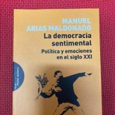 Libros: LA DEMOCRACIA SENTIMENTAL, POLÍTICA Y EMOCIONES EN EL SIGLO XXI. MANUEL ARIAS MALDONADO.. Lote 293864273