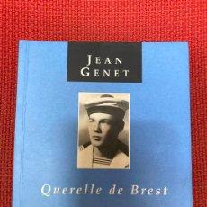 Libros: QUERELLE DE BREST. JEAN GENET. PRÓLOGO EDUARDO MENDICUTTI. 2003, ODISEA.. Lote 293864488