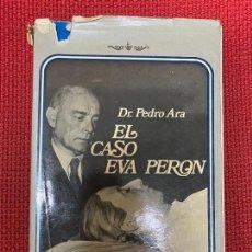 Libros: EL CASO EVA PERÓN. DR. PEDRO ARA. 1974, CVS EDICIONES.. Lote 293864668