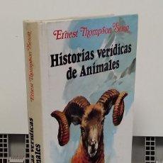 Libros: HISTORIA VERÍDICAS DE ANIMALES - ERNEST THOMPSON SETON. Lote 293898928