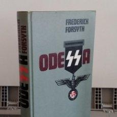 Libros: ODESSA (EN ESPAÑOL) - FREDERICK FORSYTH. Lote 293898933