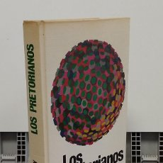 Libros: LOS PRETORIANOS - JEAN LARTEGUY. Lote 293898943