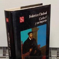 Libros: CARLOS V Y SU IMPERIO - FEDERICO CHABOD. Lote 293898978