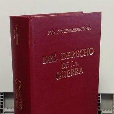 Libros: DEL DERECHO DE LA GUERRA - JOSÉ LUIS FERNÁNDEZ-FLORES. Lote 293899013