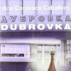 Libros: DUBROVKA - CARAVACA CABALLERO, ANA. Lote 293934083
