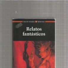 Libros: RELATOS FANTASTICOS VICENS VIVES. Lote 294024943