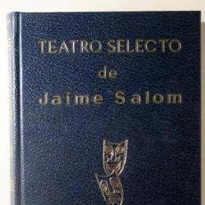 Libros: SALOM, JAIME - TEATRO SELECTO - MADRID 1971. Lote 294382923