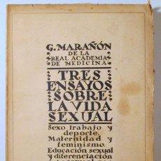 Libros: MARAÑÓN, GREGORIO - TRES ENSAYOS SOBRE LA VIDA SEXUAL - MADRID 1927. Lote 294382988