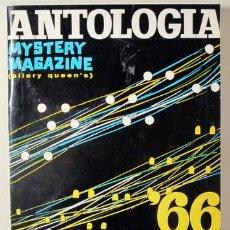 Libros: ANTOLOGÍA '66. MISTERY MAGAZINE ELLERY QUEEN'S TOMO II - BARCELONA 1966. Lote 294383003