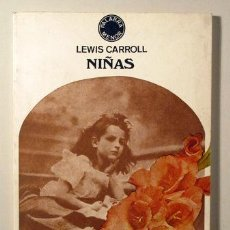 Libros: CARROLL, LEWIS - NIÑAS - BARCELONA 1980 - FOTOGRAFÍAS. Lote 294383008