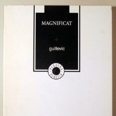Libros: GUILLEVIC - MAGNIFICAT - CARACAS 2002 - BILINGÜE FRANCÉS-ESPAÑOL. Lote 294383023