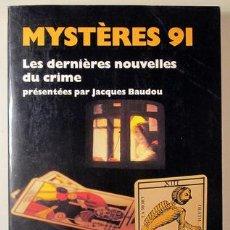 Libros: BAUDOU, JACQUES - MYSTÈRES 91. LES DERNIÈRES NOUVELLES DU CINEMA - PARIS 1991. Lote 294383028