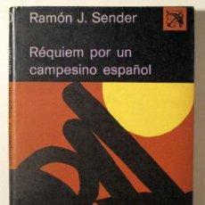 Libros: SENDER, RAMÓN J. - RÉQUIEM POR UN CAMPESINO ESPAÑOL - BARCELONA 1974. Lote 294383053