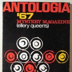 Libros: ANTOLOGÍA '67. MISTERY MAGAZINE ELLERY QUEEN'S TOMO I - BARCELONA 1967. Lote 294383083