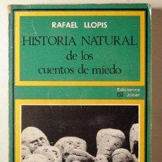 Libros: LLOPIS, RAFAEL - HISTORIA NATURAL DE LOS CUENTOS DE MIEDO - MADRID 1974. Lote 294383088