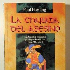 Libros: HARDING, PAUL - LA CHARADA DEL ASESINO. UN TERRIBLE MISTERIO PROTAGONIZADO POR FRAY ATHELSTAN - BARC. Lote 294383113