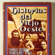 Libros: (DICKENS - TWAIN - LONDON - CRANE, ETC. - HISTORIAS DEL VIEJO OESTE - MADRID 1972. Lote 294383118