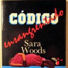 Libros: WOODS, SARA - CÓDIGO ENSANGRENTADO - BARCELONA 1985. Lote 294383138