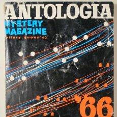 Libros: ANTOLOGÍA '66. MISTERY MAGAZINE ELLERY QUEEN'S TOMO I - BARCELONA 1966. Lote 294383143
