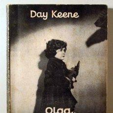 Libros: KEENE, DAY - OLGA, EL CONEJO Y LOS GANGSTERS - BARCELONA 1957. Lote 294383148