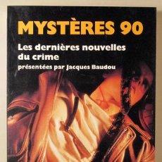 Libros: BAUDOU, JACQUES - MYSTÈRES 90. LES DERNIÈRES NOUVELLES DU CINEMA - PARIS 1990. Lote 294383153