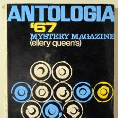 Libros: ANTOLOGÍA '67. MISTERY MAGAZINE ELLERY QUEEN'S TOMO II - BARCELONA 1967. Lote 294383158