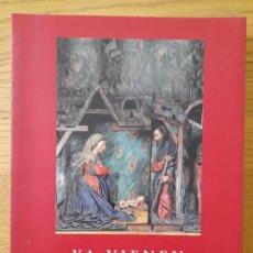 Libros: BELENISMO. YA VIENEN LOS REYES, BELENES EN CASTILLA Y LEÓN, JUNTA DE CASTILLA Y LEÓN, 2001. Lote 294437098