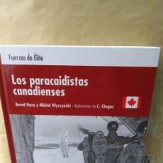 Livros em segunda mão: FUERZAS DE ÉLITE . LOS PARACAIDISTAS CANADIENSES . OSPREY. Lote 294441368