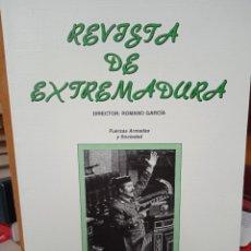 Libros: REVISTA DE EXTREMADURA Nº 19, SEGUNDA ÉPOCA, FUERZAS ARMADAS Y SOCIEDAD, DIRECTOR ROMANO GARCÍA. Lote 294860878