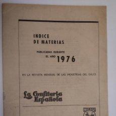 Libros: CONFITERÍA ESPAÑOLA, LA. REVISTA MENSUAL DE LAS INDUSTRIAS DEL DULCE - INDICE DE MATERIAS PUBLICADAS. Lote 294945793
