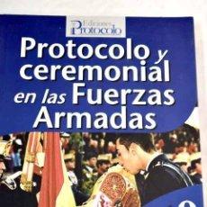 Libros: PROTOCOLO Y CEREMONIAL EN LAS FUERZAS ARMADAS - RODRÍGUEZ GÓMEZ, ALFREDO A.. Lote 294948658