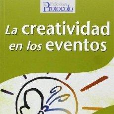 Libros: LA CREATIVIDAD EN LOS EVENTOS. - BARRIGA HIDALGO, AMPARO. Lote 294949938