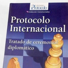 Libros: PROTOCOLO INTERNACIONAL - CHÁVARRI DEL RIVERO, TOMÁS. Lote 294953158