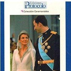 Libros: EL PROTOCOLO DE LA BODA DE LOS PRÍNCIPES DE ASTURIAS - FUENTE, CARLOS. Lote 294953698