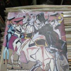 Libros: JUAN BARJOLA TAUROMAQUIAS. Lote 294960058