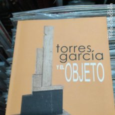 Libros: TORRES GARCIA Y EL OBJETO. Lote 294960088