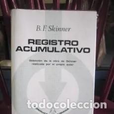 Libros: REGISTRO ACUMULATIVO B F SKINNER EDITORIAL FONTANELLA, 1975 TAPA DURA CON SOBRECUBIERTA 672 PAG. Lote 295010333