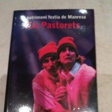 Livros em segunda mão: ELS PASTORETS EL PATRIMONI FESTIU DE MANRESA. Lote 295286703